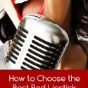 Choosing The Best Red Lipstick