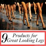 9 Products for Great Looking Legs