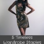 5 Timeless Wardrobe Staples