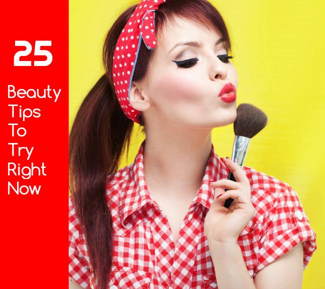 25 Beauty Tips