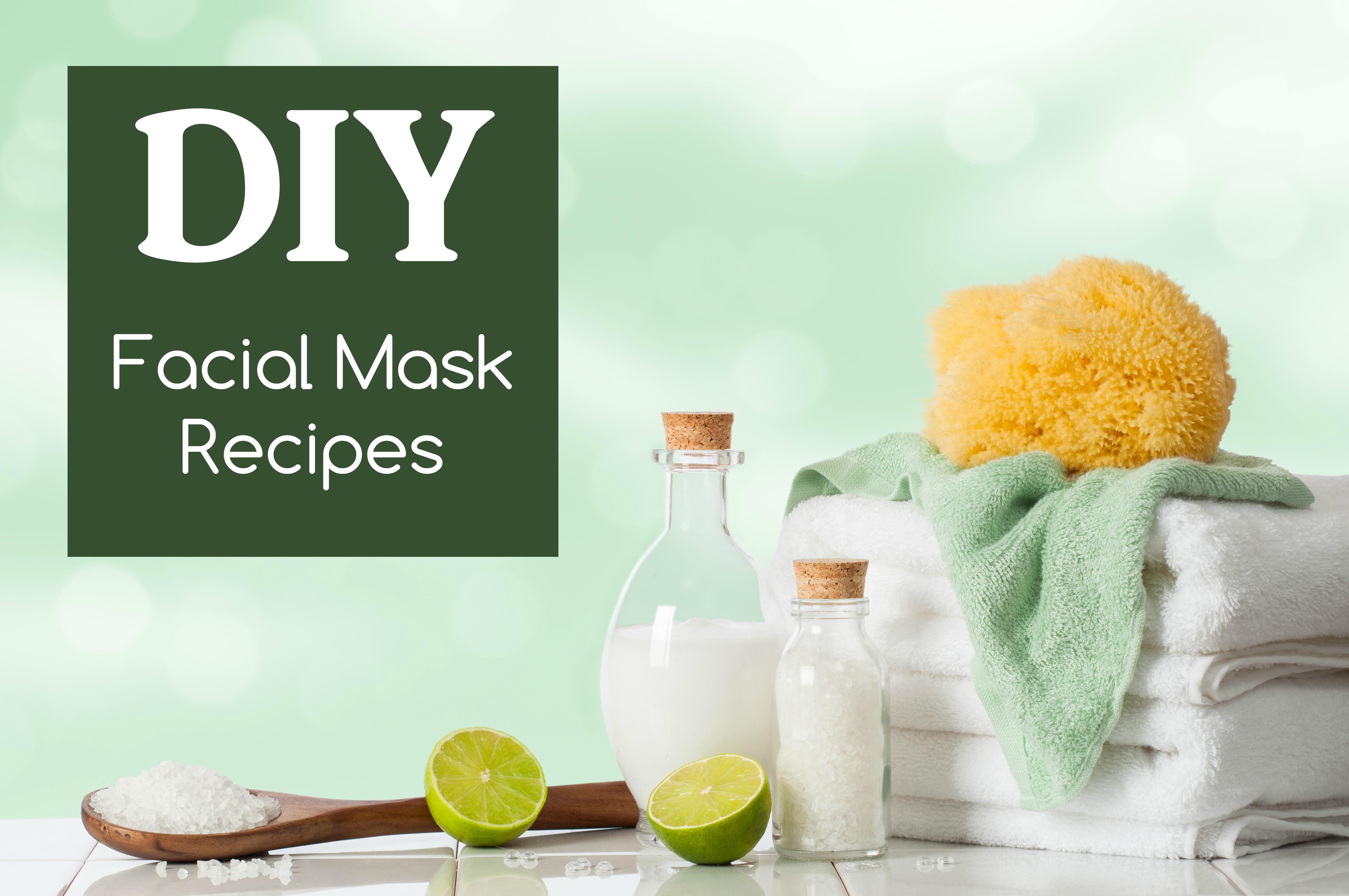 DIY Facial Mask Recipes